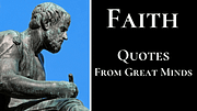 Faith Quotes By Great Writers, Poets, and Philosophers.