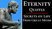 ETERNITY Quotes - By Philosophers, Poets, and Authors.